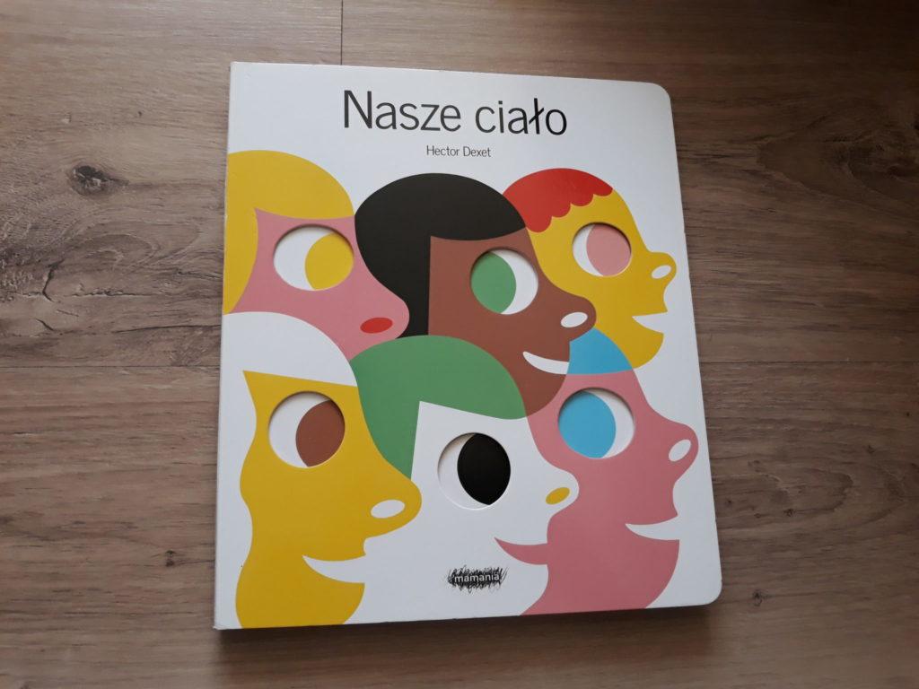 Nasze ciało Hektor Dexet książka dla dzieci.