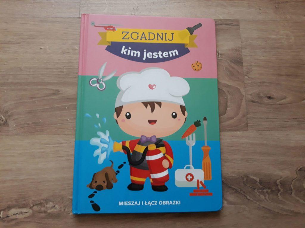 Zgadnij kim jestem. Książka dla dzieci.