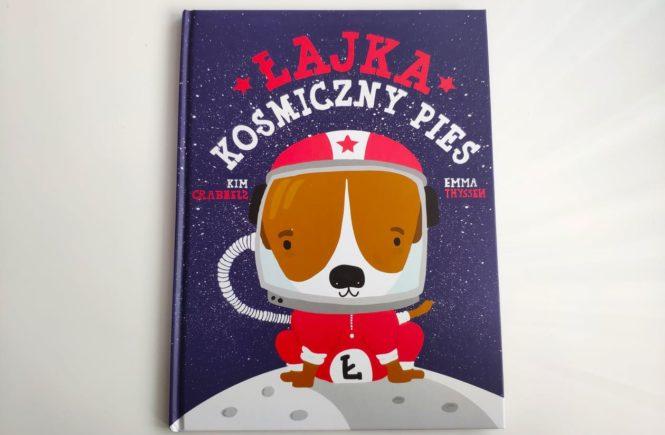 Książka Łajka kosmiczny pies.